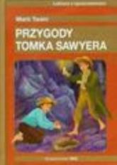 Przygody Tomka Sawyera - Mark Twain | mała okładka