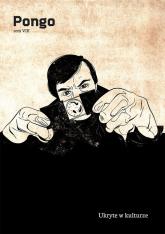 Pongo Tom 8 Ukryte w kulturze - zbiorowa Praca | mała okładka