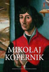 Mikołaj Kopernik Środowisko społeczne i samotność - Karol Górski | mała okładka