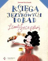 Księga językowych porad Lamelii Szczęśliwej - Joanna Krzyżanek | mała okładka