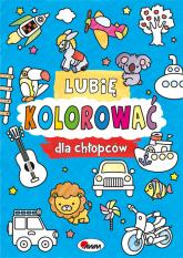 Lubię kolorować dla chłopców - Piotr Kozera | mała okładka