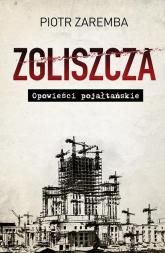 Zgliszcza Opowieści pojałtańskie - Piotr Zaremba   mała okładka