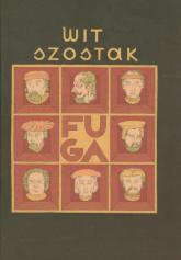 Fuga /Lama iskra Boża - Wit Szostak | mała okładka