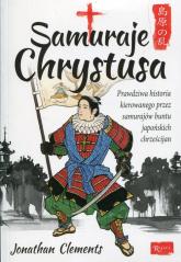 Samuraje Chrystusa - Jonathan Clements | mała okładka
