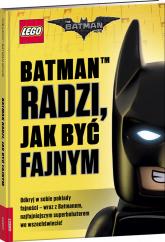 Lego Batman Movie Batman radzi jak być fajnym -    mała okładka