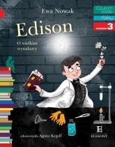 Czytam sobie Edison O wielkim wynalazcy poziom 3 - Ewa Nowak | mała okładka