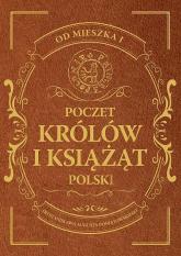Poczet królów i książąt Polski - Adam Dylewski | mała okładka
