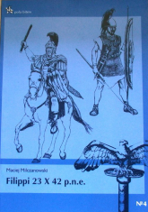 Filippi 23 X 42 p.n.e. - Maciej Milczanowski | mała okładka