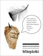 Mitoplotki - Irena Wyczółkowska | mała okładka