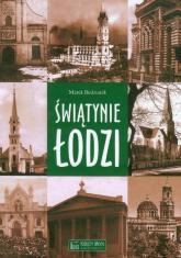 Świątynie Łodzi - Marek Budziarek | mała okładka