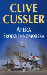Afera śródziemnomorska - Clive Cussler | mała okładka