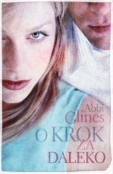O krok za daleko - Abbi Glines | mała okładka