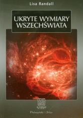 Ukryte wymiary wszechświata - Lisa Randall | mała okładka