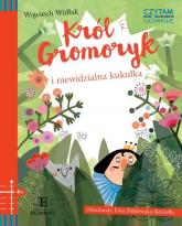 Czytam i główkuję Król Gromoryk i niewidzialna kukułka - Wojciech Widłak | mała okładka
