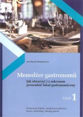 Menedżer gastronomii Część 1 - Mołoniewicz Jan Marek | mała okładka