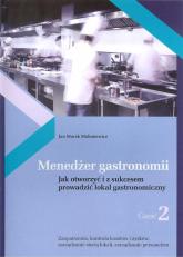 Menedżer gastronomii Część 2 - Mołoniewicz Jan Marek | mała okładka