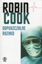 Dopuszczalne ryzyko - Robin Cook | mała okładka