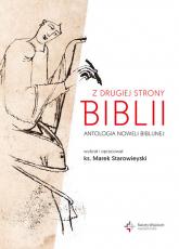 Z drugiej strony Biblii Antologia noweli biblijnej - Marek Starowieyski | mała okładka