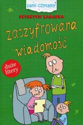 Detektyw Zagadka Zaszyfrowna wiadomość Duże litery - Iwona Czarkowska | mała okładka