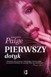 Pierwszy dotyk - Laurelin Paige | mała okładka