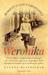 Kobiety z ulicy Grodzkiej Weronika - Lucyna Olejniczak | mała okładka