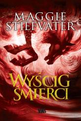 Wyścig śmierci - Maggie Stiefvater | mała okładka