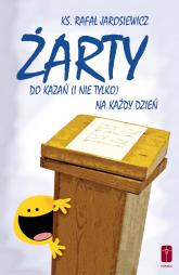 Żarty do kazań (i nie tylko) na każdy dzień - Rafał Jarosiewicz | mała okładka