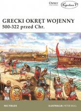 Grecki okręt wojenny 500-322 przed Chr. - Nic Fields | mała okładka