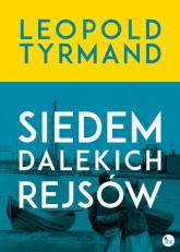 Siedem dalekich rejsów - Leopold Tyrmand | mała okładka