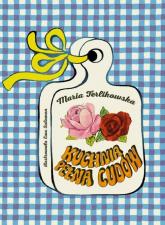 Kuchnia pełna cudów - Maria Terlikowska | mała okładka