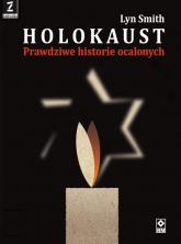 Holokaust Prawdziwe historie - Lyn Smith | mała okładka