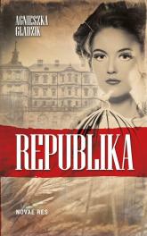 Republika - Agnieszka Gładzik | mała okładka