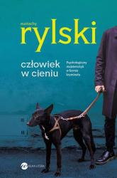 Człowiek w cieniu - Eustachy Rylski | mała okładka