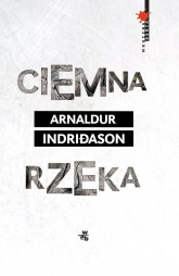 Ciemna rzeka - Arnaldur Indriason | mała okładka
