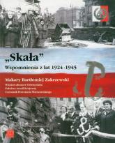 Skała Wspomnienia z lat 1924-1945 - Zakrzewski Makary Bartłomiej   mała okładka
