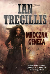 Mroczna geneza - Ian Tregillis | mała okładka