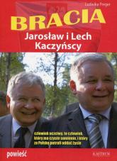 Bracia Jarosław i Lech Kaczyńscy - Ludwika Preger | mała okładka