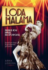 Loda Halama Pierwsze nogi Drugiej Rzeczpospolitej - Anna Lisiecka   mała okładka