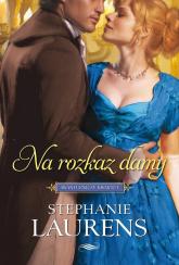 Na rozkaz damy - Stephanie Laurens | mała okładka
