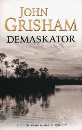 Demaskator - John Grisham | mała okładka