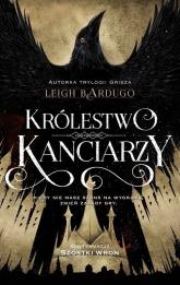Królestwo kanciarzy - Leigh Bardugo | mała okładka