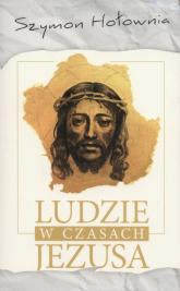 Ludzie w czasach Jezusa - Szymon Hołownia | mała okładka