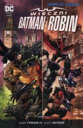 Wieczni Batman i Robin Tom 1 - Tynion James, Snyder Scott | mała okładka