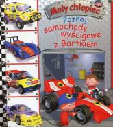 Mały chłopiec Poznaj samochody wyścigowe z Bartkiem - Emilie Beaumont | mała okładka