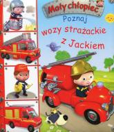 Mały chłopiec Poznaj wozy strażackie z Jackiem - Emilie Beaumont | mała okładka