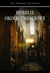 Homilie okolicznościowe 2 - Tomasz Jelonek | mała okładka