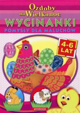 Ozdoby na Wielkanoc Wycinanki Pomysły dla maluchów 4-6 lat - Ludwik Cichy | mała okładka