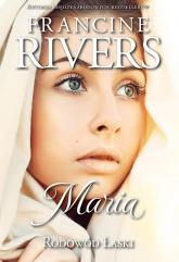 Rodowód Łaski Maria - Francine Rivers   mała okładka