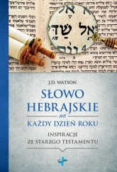 Słowo Hebrajskie na Każdy Dzień Roku - J.D. Watson | mała okładka