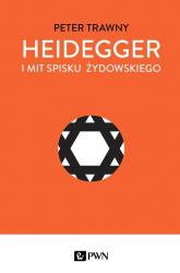 Heidegger i mit spisku żydowskiego - Peter Trawny | mała okładka